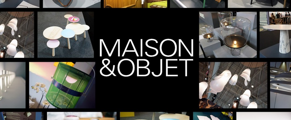 What is Maison & Objet 2015 What is Maison & Objet 2015 What is Maison & Objet 2015 Maison et Objet 2015 944x390