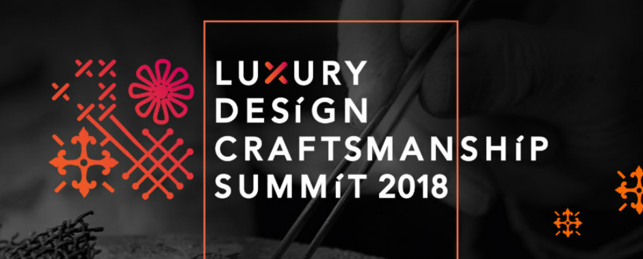 What to Expect from the Luxury Design and Craftsmanship Summit 2018 luxury design and craftsmanship What to Expect from the Luxury Design and Craftsmanship Summit 2018 featured 10